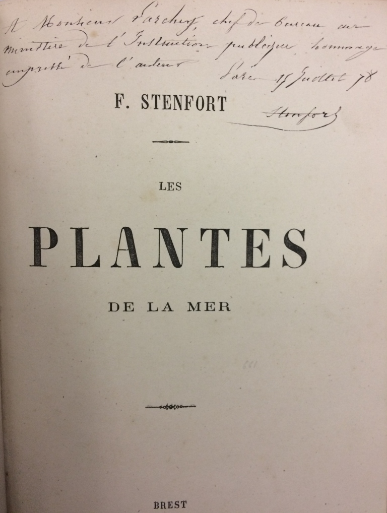 Title page of Stenfort's Les Plantes de la Mer, bearing his handwritten dedication to Lorédan Larchey.